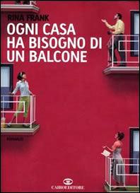 Ogni casa ha bisogno di un balcone