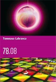 78.08, Tommaso Labranca