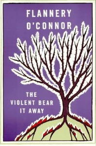 The violent bear it away, Flannery O' Connor