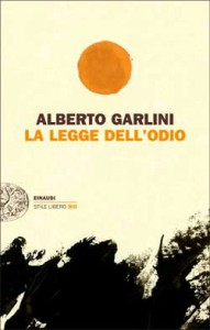 La legge dell'odio, di Alberto Garlini