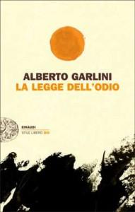 La legge dell'odio, di Alberto Garlini